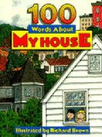 100 Words About My House