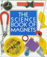 The Science Book of Magnets