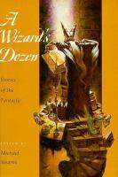 A Wizard's Dozen