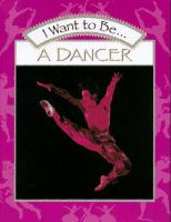 I Want to Be-- A Dancer