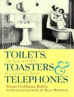 Toilets, Toasters & Telephones