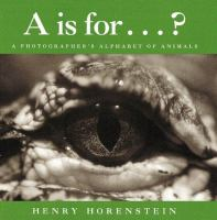 A Is For-- ?