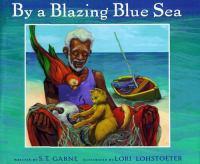 By A Blazing Blue Sea