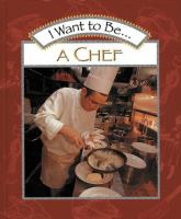 I Want To Be-- A Chef