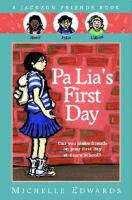 Pa Lia's First Day