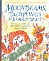 Moonbeams, Dumplings & Dragon Boats