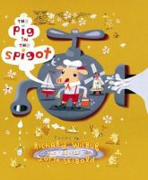 The Pig in the Spigot