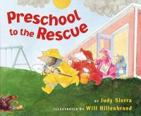 Preschool to the Rescue