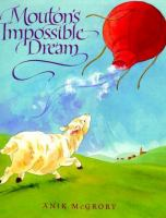 Mouton's Impossible Dream