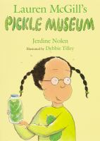 Lauren McGill's Pickle Musem