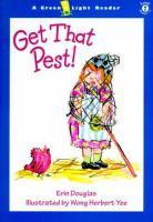 Get That Pest!