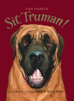 Sit, Truman