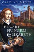 Beware, Princess Elizabeth