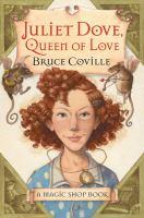 Juliet Dove, Queen of Love