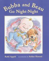 Bubba and Beau Go Night-night