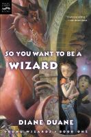 So You Want to Be A Wizard?