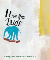 I Love You, Dude