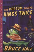 The Possum Always Rings Twice