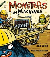 Monsters on Machines