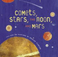 Comets, Stars, the Moon, and Mars
