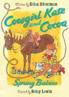 Cowgirl Kate and Cocoa : spring babies