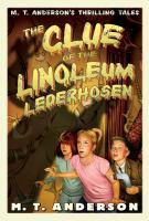 The Clue of the Linoleum Lederhosen
