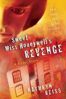 Sweet Miss Honeywell's Revenge