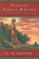 The Stones of Green Knowe