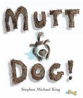 Mutt Dog!