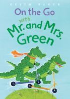On the Go With Mr. and Mrs. Green