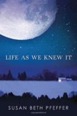 Life as we knew it : [a novel]