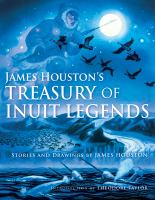 James Houston's Treasury of Inuit Legends