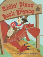 Ridin' Dinos With Buck Bronco
