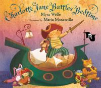Charlotte Jane the Hearty Battles Bedtime!