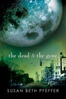 The Dead & the Gone