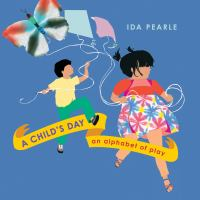 Cover of A Child's Day:  An Alpha
