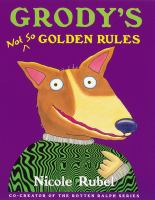 Grody's Not So Golden Rules
