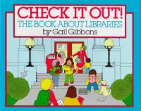 Check It Out| The Book About Libraries
