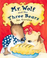 Mr. Wolf and the Three Bears