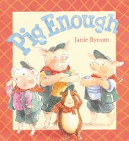 Pig Enough