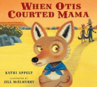 When Otis Courted Mama