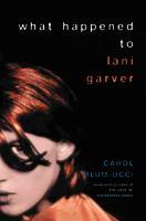What happened to Lani Garver