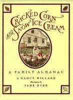 Cracked Corn and Snow Ice Cream