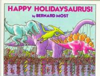 Happy Holidaysaurus!