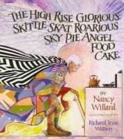 The High Rise Glorious Skittle Skat Roarious Sky Pie Angel Food Cake