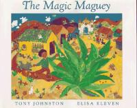 The Magic Maguey