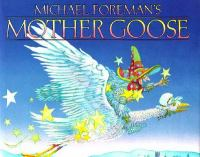 Michael Foreman's Mother Goose