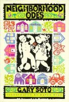 Neighborhood Odes  / Gary Soto ; Illustrated By David Diaz