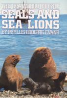 The Sea World Book of Seals and Sea Lions