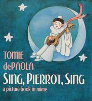 Sing, Pierrot, Sing